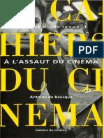 Les Cahiers du cinéma, Histoire d'une revue, tome 1 A l'assaut du cinéma, 1951-1959-Cahiers du cinéma (Antoine de Baecque, 1991).pdf