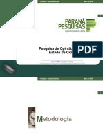 73,7% dos goianos apoiam Caiado durante pandemia, diz Instituto Paraná Pesquisas