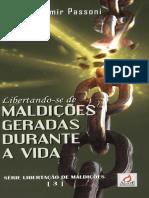 (03) LIBERTAÇÃO DAS MALDIÇÕES Libertando-se de Maldições Geradas Durante a Vida