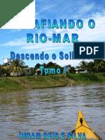 01 - Descendo o Solimões - Tomo I - 282 pg