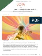 'Neurocapitalismo' e o negócio de dados cerebrais - JOTA Info
