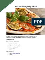 Receta de Pizza con berenjena y tomate