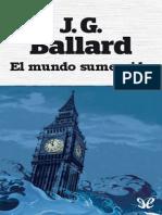 Ballard J. G. -El mundo sumergido.pdf