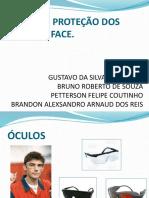 EPI PARA PROTEÇÃO DOS OLHOS E FACE