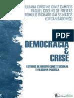 Democracia e crise_ Estudos de Direito Constitucional e Filosofia Política