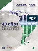 CORTE IDH 40 Años Protegiendo Derechos 2018