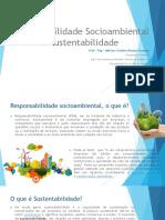 Responsabilidade Socioambiental e Sustentabilidade - Aula 01
