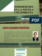 POSMODERNIDAD EN LA NOVELA COLOMBIANA