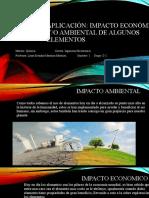 Aplicación Impacto económico y/o ambiental de algunos elementos