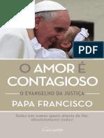 1516673_TEXTO 03 - O AMOR É CONTAGIOSO PAPA FRANCISCO .pdf