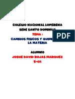 CAMBIOS FISICOS Y QUIMICOS DE LA MATERIA