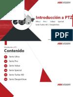 Introducción a la familia PTZ