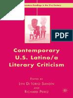 (American Literature Readings in the 21st Century) Lyn Di Iorio SandÃ_n, Richard Perez - Contemporary U.S. Latino_a Literary Criticism -Palgrave Macmillan (2007).pdf
