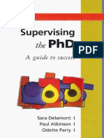 Supervising the PhD A guide to success  Sara Delamont, Paul Atkinson and Odette Parry