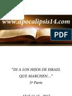 DILE A LOS HIJOS DE ISRAEL QUE MARCHEN TONA ABRIL 13 17 5a PARTE