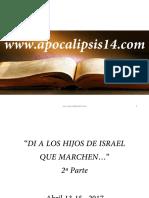 DILE A LOS HIJOS DE ISRAEL QUE MARCHEN TONA ABRIL 13 17 2a PARTE