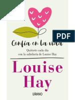 Confía en la vida. Quiérete cada día con la sabiduría de Louise Hay.pdf