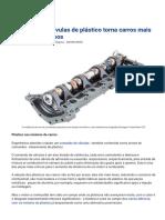 Comando de válvulas de plástico torna motores mais leves e silenciosos