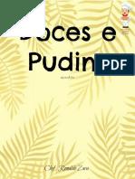 R. Zara Doces e Pudins