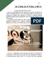 Armado de Cable de S-Video a RCA