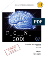 Sebenta Neuroanatomia Fucking God Volume 1 - 2ª Edic_a_o-2