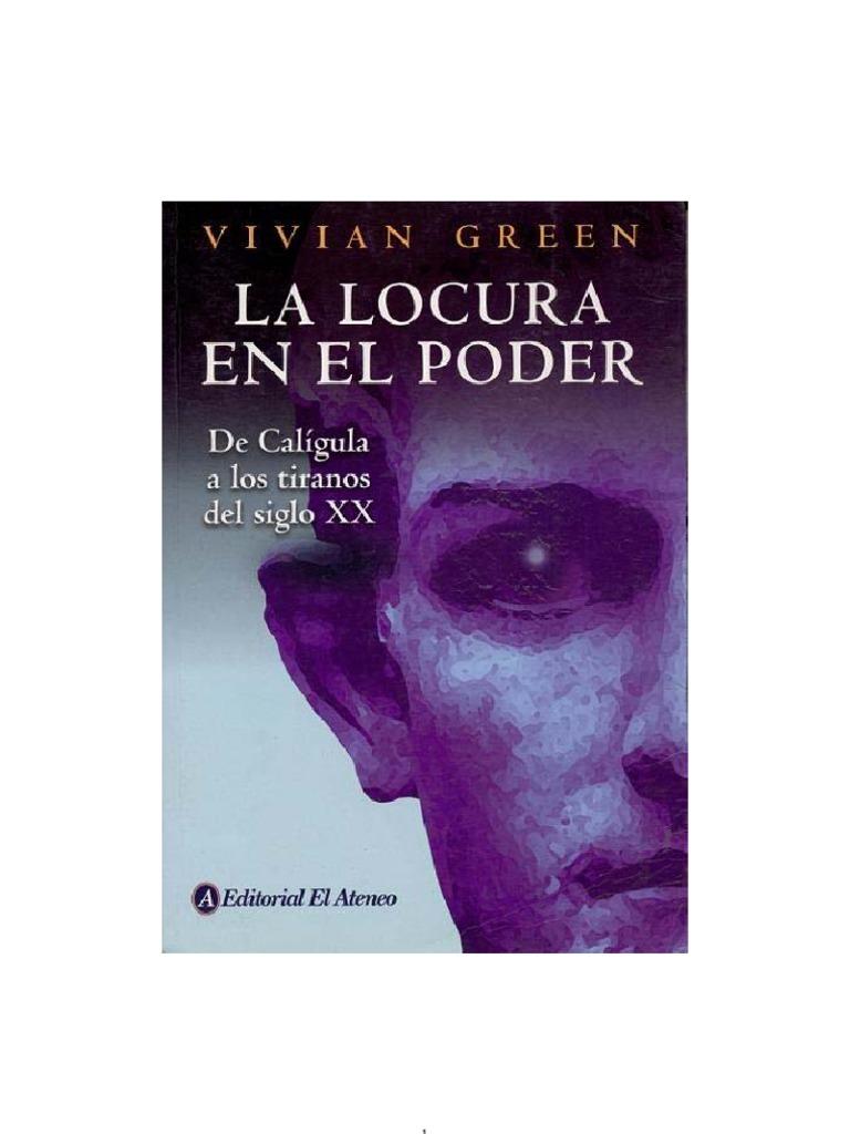 Green, Vivian - La Locura en El Poder [PDF]