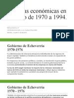 Políticas económicas en México de 1970 a 1994