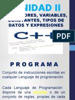 UNIDAD II OPERADORES, VARIABLES, CONSTANTES, TIPOS DE DATOS Y EXPRESIONES