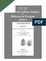 Marsand Antonio. Italian Military Manuscripts in Paris Public  Libraries. 1835. Vol. I