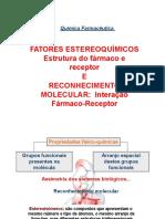 estereoquimica e reconhecimento farmaco receptor