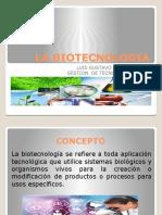 LA BIOTECNOLOGIA - GESTION DE TECNOLOGIA