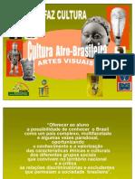 ARTES VISUAIS Afro-brasileira Síntese