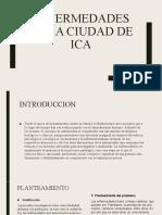 ENFERMEDADES EN LA CIUDAD DE ICA