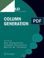 (Gerad 25th Anniversary 5) Guy Desaulniers, Jacques Desrosiers, Marius M. Solomon - Column Generation (Gerad 25th Anniversary Series, Volume 5)-Springer (2005).pdf