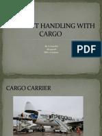 AIRCRAFT HANDLING WITH CARGO SANOFER