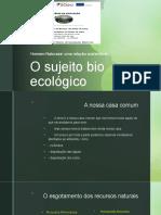 O sujeito bio ecológico