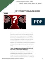 10manière dont votre cerveau vous jou des tours