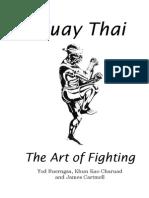 Muay Thai - The Art of Fighting (a Textbook That Kicks Ass!)