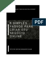6 Simples Passos Para Criar o Seu Negócio Online