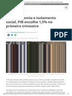 Com pandemia e isolamento social, PIB encolhe 1,5% no primeiro trimestre _ Agência de Notícias _ IBGE1