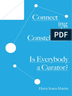 Connecting the Constellation -  Is Everybody a Curator?