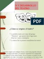 ORIGEN Y DESARROLLO DEL TEATRO.pptx