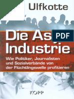 Die Asyl-Industrie - Ulfkotte, Udo