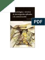 Métodologías y técnicas de investigación aplicadas a la comunicación