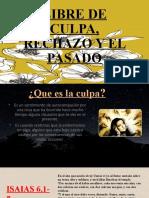 Libre de Culpa, Rechazo y El Pasado Nayda 19