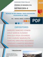 CONSTRUCCION II -DESAGUE EN RED URBANO - TRAZO - EXCAVACION - COLOCACION DE TUBOS.pptx