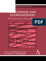 (Anthem South Asian Studies) Rini Bhattacharya Mehta, Rajeshwari V. Pandharipande - Bollywood and Globalization_ Indian Popular Cinema, Nation, and Diaspora (eds.)-Anthem Press (2010).pdf