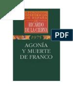 Agonía y Muerte de Franco - De la Cierva
