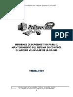 INFORMES DE DIAGNOSTIVO PARA EL MANTENIMIENTO DEL SISTEMA DE CONTROL DE ACCESO VEHICULAR DE LA UAJMS