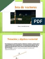 Algebra de vectores Clase 24 de abril de 2020 (1)